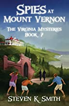 Spies at Mount Vernon (The Virginia Mysteries)