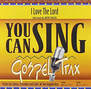 I Love the Lord (You Can Sing Gospel Trax)