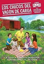 Los chicos del vagon de carga (Spanish Edition) (1) (The Boxcar Children Mysteries)