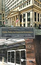 Public Policy & Financial Economics: Essays In Honor Of Professor George G Kaufman For His Lifelong Contributions To The Profession