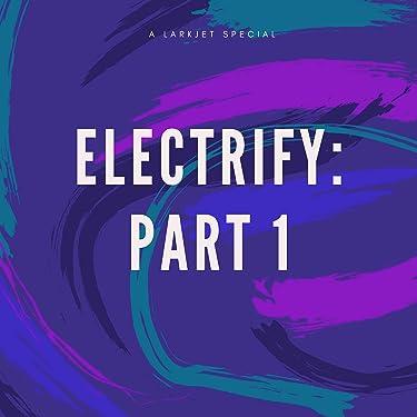 Electrify I