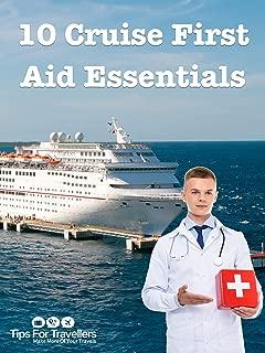 Clip: 10 Cruise First Aid Kit Essentials
