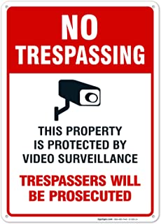 Sigo Signs Video Surveillance Sign, No Trespassing Sign, 10x14 Heavy Aluminum, UV Protected, Long Lasting Weather/Fade Resistant, Easy Mounting, Indoor/Outdoor Use, Made in USA