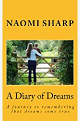 A Diary of Dreams: A journey to remembering dreams come true (Universal Series Book 1) Kindle Edition