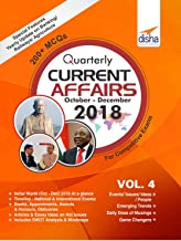 Quarterly Current Affairs - October to December 2018 for Competitive Exams Vol 4