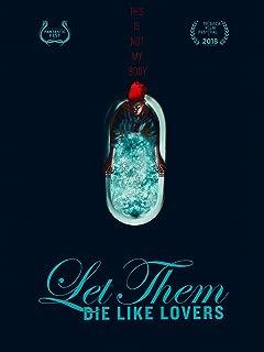 Let Them Die Like Lovers