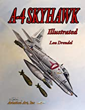 A-4 Skyhawk Illustrated (The Illustrated Series of Military Aircraft)