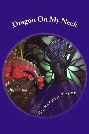 Dragon On My Neck (The Stone Dragon Saga Book 1)