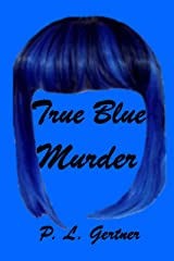 True Blue Murder (Ellie Nelson Mystery Book 5) Kindle Edition