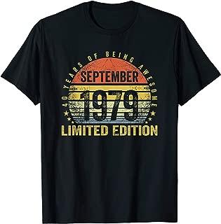 Born September 1979 Limited Edition Bday Gifts 40th Birthda T-Shirt