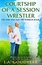 Courtship of a Session Wrestler