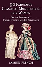 50 Fabulous Classical Monologues for Women