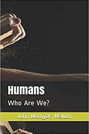 Humans: Who Are We? (English Edition)