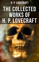 The Collected Works of H. P. Lovecraft