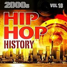 Hip Hop History Vol.18 - 2000s
