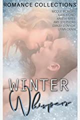 Winter Whispers: A Limited Edition Collection of Contemporary Winter Romances Kindle Edition