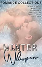 Winter Whispers: A Limited Edition Collection of Contemporary Winter Romances