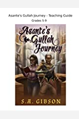 Asante's Gullah Journey - Teaching Guide (The Library of Souls) Kindle Edition