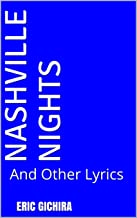 Nashville Nights: And Other Lyrics (Country All The Way Book 1) (English Edition)
