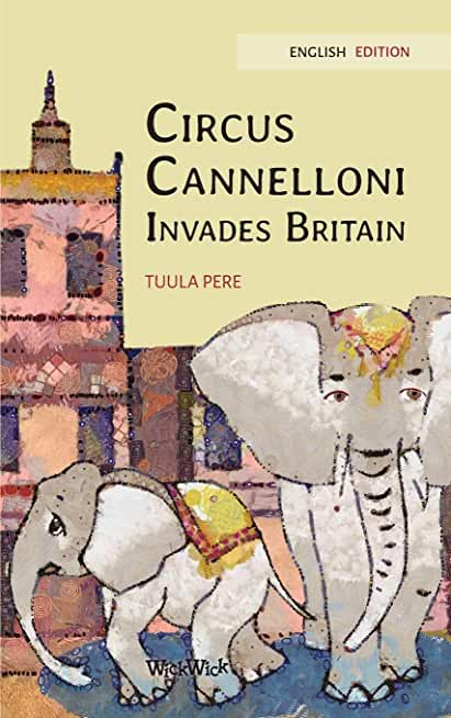 Circus Cannelloni Invades Britain: English Edition