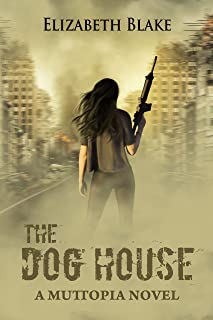 The Dog House (Muttopia Book 2)