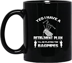 My Retirement Plan Is Playing Bagpipe- Kilt Scottish Bagpiper Coffee Mug (Black Mug 11oz;Black;11oz)