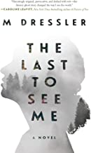 The Last to See Me: The Last Ghost Series, Book One