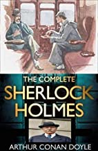 Sherlock Holmes : Complete Collection: (Sherlock Holmes #1-9)