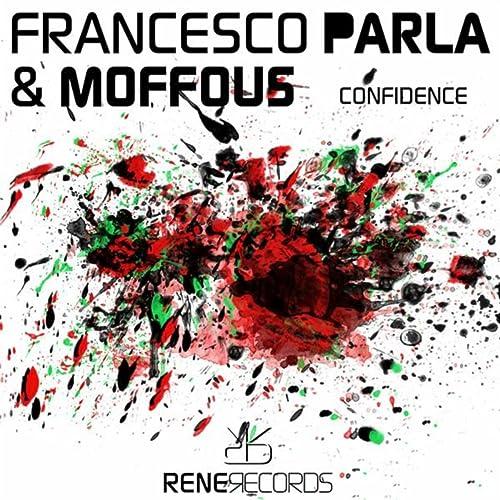 Amazon.com: Confidence: Francesco Parla & Moffous: MP3 Downloads