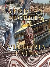 African Secrets - Victoria Falls