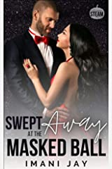 Swept Away At The Masked Ball: Halloween Steam Kindle Edition