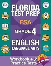Florida Test Prep FSA Grade 4 ENGLISH: Workbook and 2 FSA Practice Tests, FSA Practice Test Book Grade 4, Workbook English Grade 4, Florida Workbook ... Grade (FSA Practice Test Books) (Volume 4)
