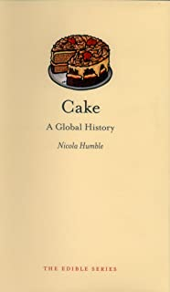 Cake: A Global History (Edible)
