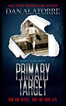 Primary Target: a fast-paced murder mystery (Double Blind)