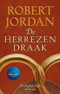 De herrezen draak (Het Rad des Tijds Book 3)