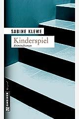 Kinderspiel: Der zweite Katrin-Sandmann-Krimi (Fotografin Katrin Sandmann 2) Kindle Ausgabe
