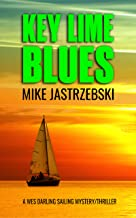 Key Lime Blues (A Wes Darling Sailing Mystery Book 1)
