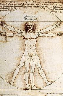 Journal Sketchbook: Journal Sketchbook: The Leonardo da Vinci Sketch Book: The Vitruvian Man: 150 Blank Paper - Leonardo da Vinci's Notebook, Journal, Sketchbook, Diary, Manuscript (The Vitruvian Man)