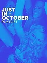 Just In - October