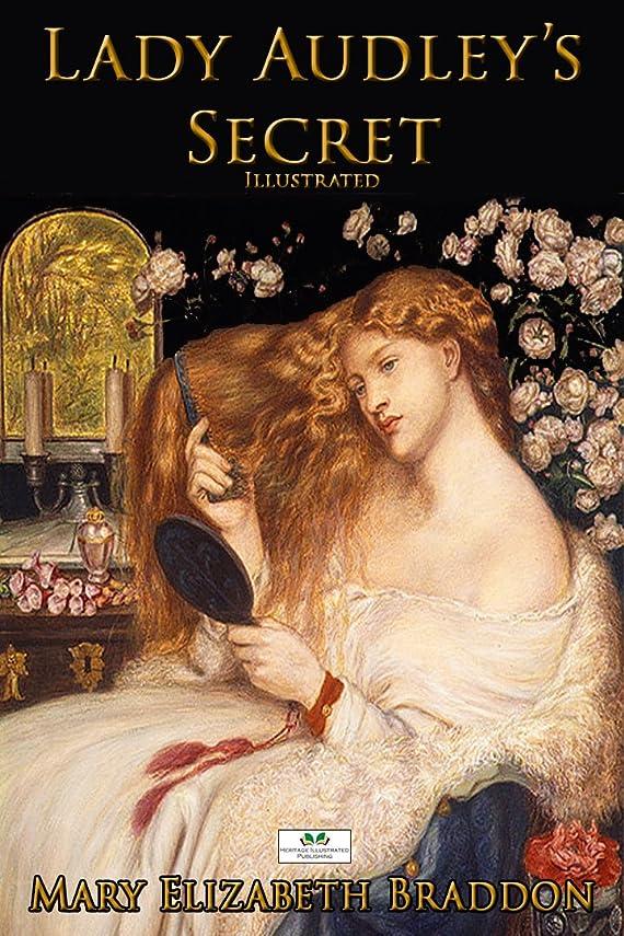 しょっぱいパウダーなめらかなLady Audley's Secret (Illustrated) (English Edition)