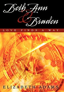 Beth Ann and Braden: Love Finds a Way