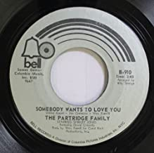 THE PARTRIDGE FAMILY 45 RPM SOMEBODY WANTS TO LOVE YOU / I THINK I LOVE YOU