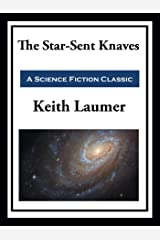 Retief: The Star-Sent Knaves Kindle Edition