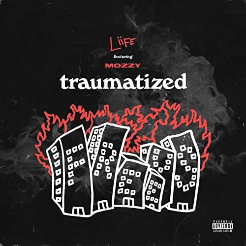 Traumatized [Explicit]