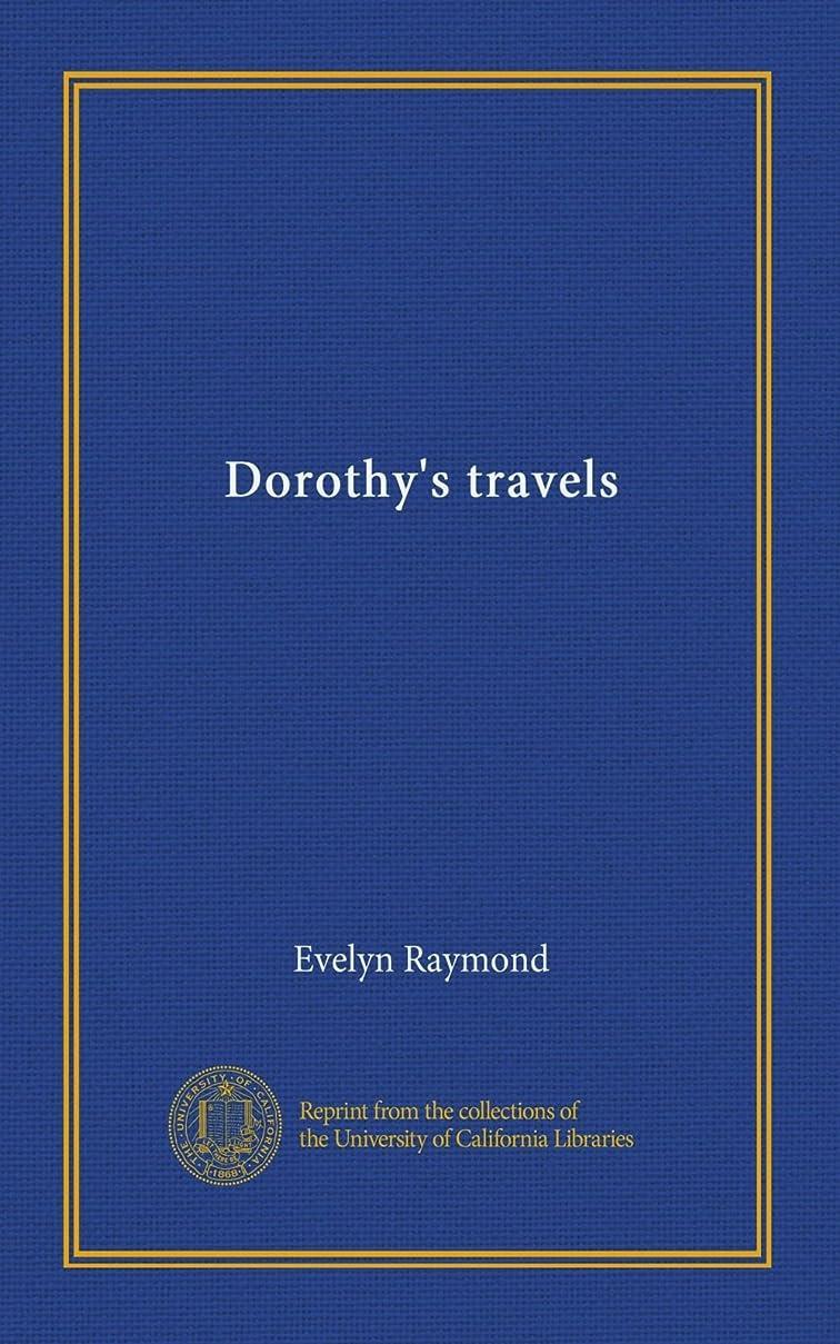側面深さ堀Dorothy's travels