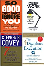 So Good They Can't Ignore You, Deep Work, The 7 Habits Of Highly Effective People, 4 Disciplines Of Execution 4 Books Collection Set