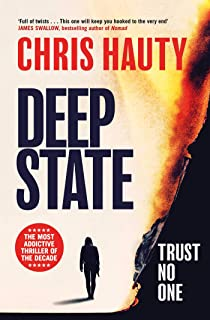 Deep State: The most addictive thriller of the decade (English Edition)