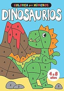 Colorea por números Dinosaurios: Aprende los números mientras te diviertes con estos adorables dinosaurios para colorear (Dinosaurios libro de colorear para niños de 4 a 8 años)