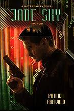 Jade Sky (A Matt Rowley Novel Book 1)
