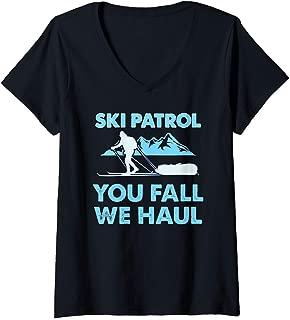 Womens Ski Patrol, You Fall We Haul V-Neck T-Shirt